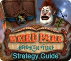 Weird Park: Broken Tune Strategy Guide гра