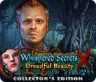 Whispered Secrets: Dreadful Beauty Collector's Edition гра