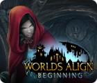 Worlds Align: Beginning гра